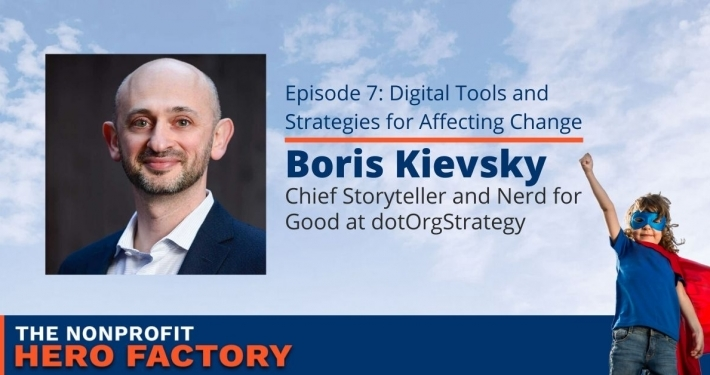 Digital Tools and Strategies for Affecting Change with Boris Kievsky