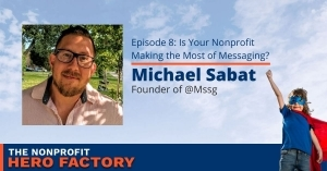 Episode 8 - Nonprofit Messaging